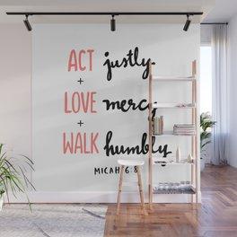 Micah 6:8 Wall Mural