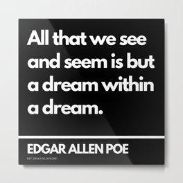 76 Edgar Allen Poe Quotes   201012  Existentialism Nihilism Existentialist Philosophy Writer Raven L Metal Print
