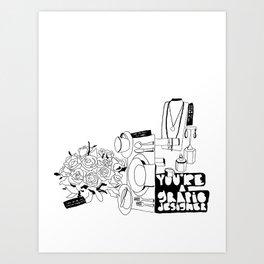 You're A Graphic Designer? Art Print