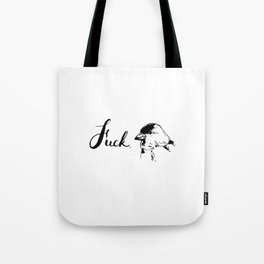 Fucking Goldfinch Tote Bag