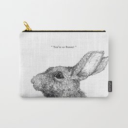 """TypoAnimal - """"You're so Bunny!"""" Carry-All Pouch"""