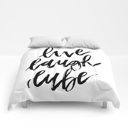 """Live Laugh Lube"" Comforters"