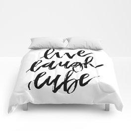 """Live Laugh Lube"" Comforters"