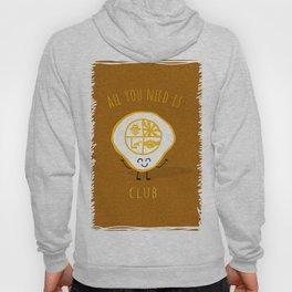 All u need is Adventure Club Hoody