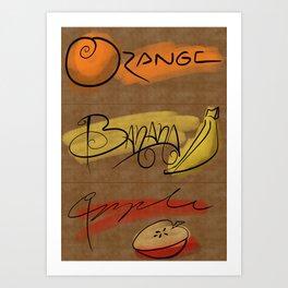 OrangeBananaApple Art Print