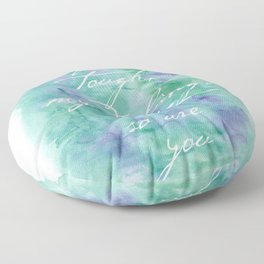 Life is Tough in Teal Floor Pillow