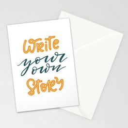 Write your own story. Hand-lettered motivational quote print Stationery Cards