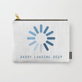 Baby Is Loading Boy Girl For Dad Announcement Gift Carry-All Pouch