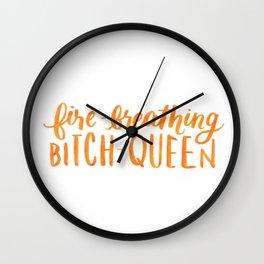 Fire-Breathing Bitch Queen Wall Clock