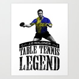 Jan Ove Waldner | Table Tennis Legend Art Print