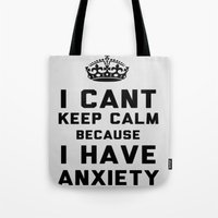 anxiety Tote Bags featuring Anxiety by LuxuryLivingNYC