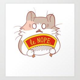 Le Nope! Art Print