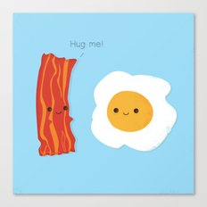 Would you be the bacon to my eggs? Canvas Print