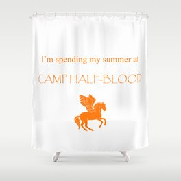 Spending my summer at Camp Half-Blood Shower Curtain