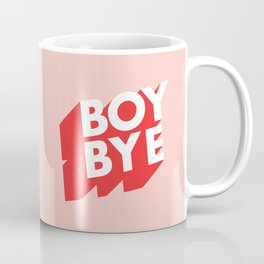 Boy Bye funny poster typography graphic design in red and pink home decor Coffee Mug
