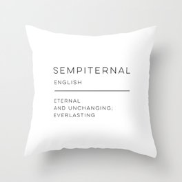 Sempiternal Definition Throw Pillow