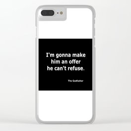 The Godfather quote Clear iPhone Case