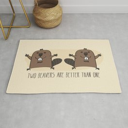 Two Beavers Are Better Than One Rug