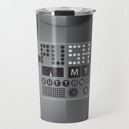 Push My Buttons Travel Mug