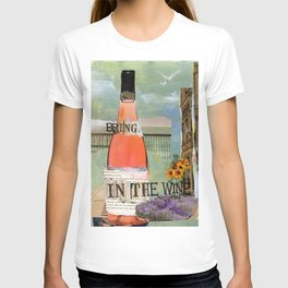 Bring in the Wine T-shirt