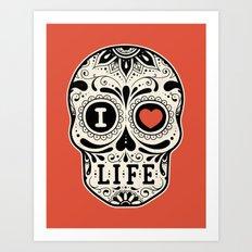 I Love Life Art Print