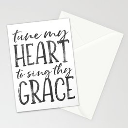 Tune my heart to sing thy grace Stationery Cards