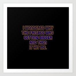 Funny One-Line Frisbee Joke Art Print