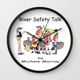 River Safety Talk Wall Clock