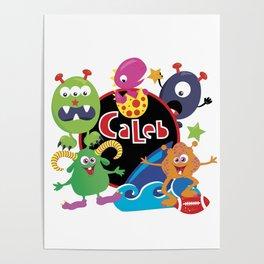 C-Monsta for Caleb Poster