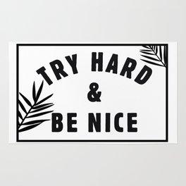 Be Nice & Try Hard Rug
