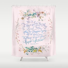 Give You Hope - Jeremiah 29:11 Shower Curtain
