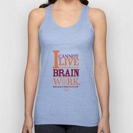 Sherlock Holmes novel quote – brain work Unisex Tank Top