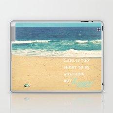 Life is too Short Laptop & iPad Skin