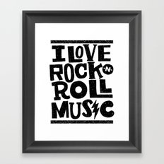 I love Rock -n- Roll Framed Art Print