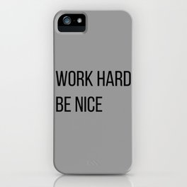 The Motivational Quote II iPhone Case