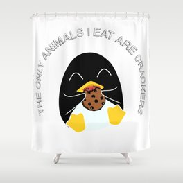The Only Animals I Eat Are Crackers Shower Curtain