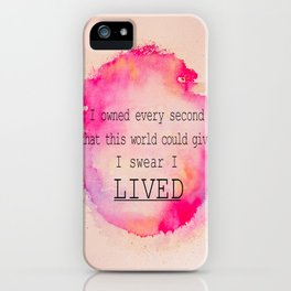 I LIVED iPhone Case
