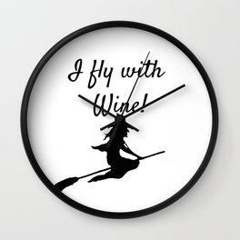 I fly with Wine! Witch Broomstick Wall Clock