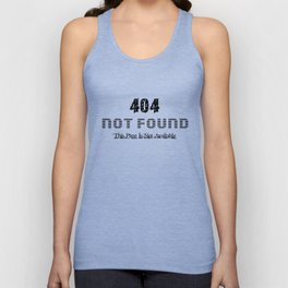 404 Not Found Unisex Tank Top