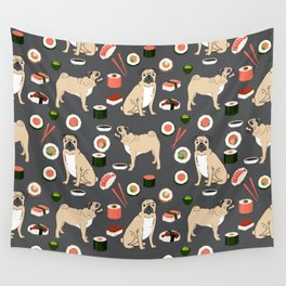 Pug sushi pattern dog breed cute pet art pet friendly gifts pugs Wall Tapestry