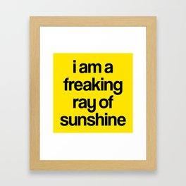 i am a freaking ray of sunshine Framed Art Print