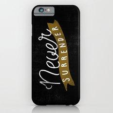 Never Surrender Slim Case iPhone 6