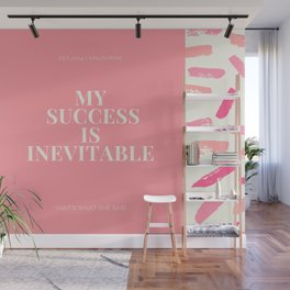 "Affirmation Quote ""My Success Is Inevitable"" Wall Mural"