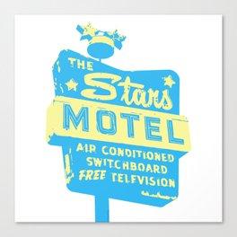 Seeing Stars ... Motel ... (Blue/Yellow Sign) Canvas Print