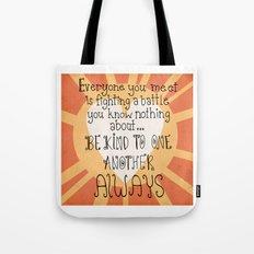 Be Kind Always Tote Bag