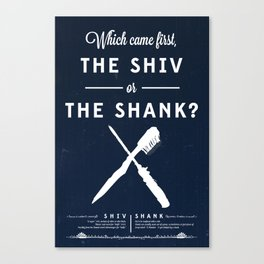 The Shiv or the Shank Canvas Print
