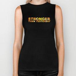 Stronger Than Yesterday Motivational Fitness Workout Unisex Shirt Biker Tank