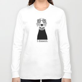 Ruth Bader Ginsburg Greyhound I Dissent Long Sleeve T-shirt
