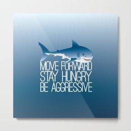 Sharks Need to Eat Metal Print