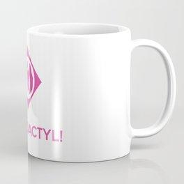 PTERODACTYL! Coffee Mug